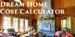 Handcrafted log homes and timberframes by davidson for Cost to build a home calculator